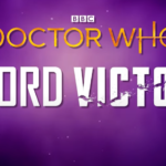 tlv logo 150x150 Today's Reviews: The Time Lord Victorious overview